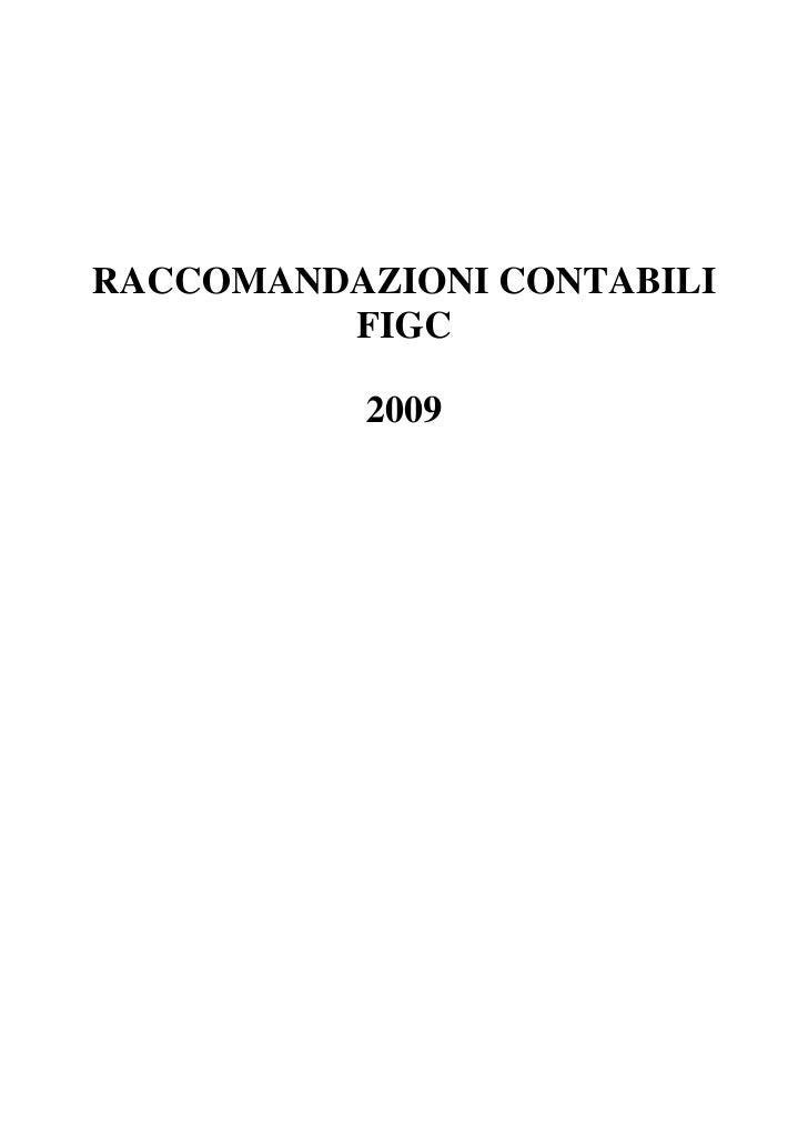RACCOMANDAZIONI CONTABILI         FIGC          2009