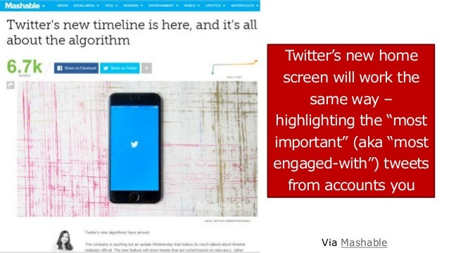 """Twitter's new home screen will work the same way – highlighting the """"most important"""" (aka """"most engaged-with"""") tweets from..."""