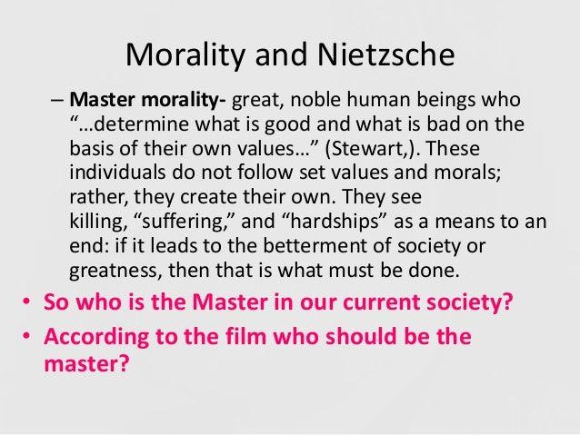nietzsche master morality essay Nietzsche on slave morality - religion essay example in nietzsche's aphorisms 90-95 and 146-162 he attacks what he believes.