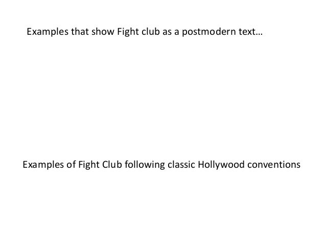 fight club postmodern essay Study questions, project ideas and discussion topics based on important themes running throughout fight club by chuck palahniuk great supplemental information for school essays and.