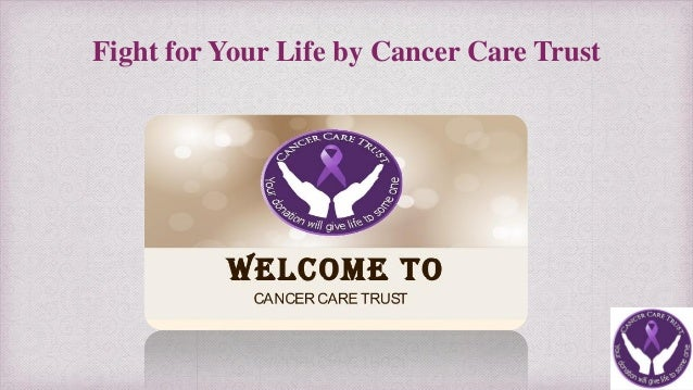 Fight for Your Life by Cancer Care Trust