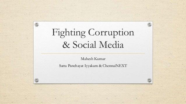 Fighting Corruption & Social Media Mahesh Kumar Satta Panchayat Iyyakam & ChennaiNEXT