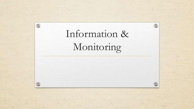 Information & Monitoring
