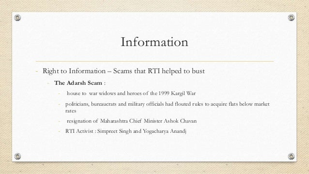 Information - Right to Information – Scams that RTI helped to bust - The Adarsh Scam : - house to war widows and heroes of...
