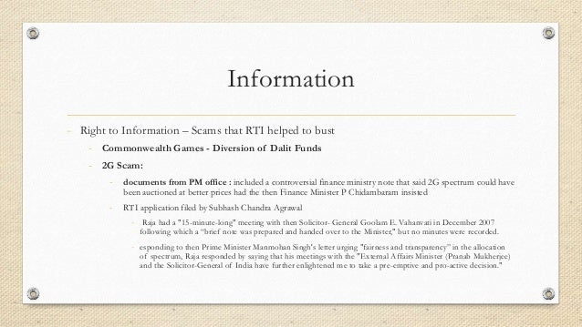Information - Right to Information – Scams that RTI helped to bust - Commonwealth Games - Diversion of Dalit Funds - 2G Sc...