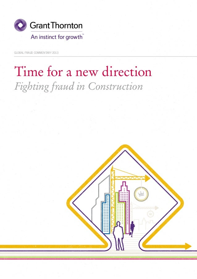 GLOBAL FRAUD COMMENTARY 2013  Time for a new direction Fighting fraud in Construction