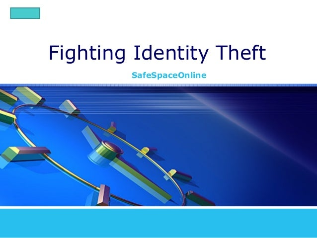 LOGO       Fighting Identity Theft               SafeSpaceOnline