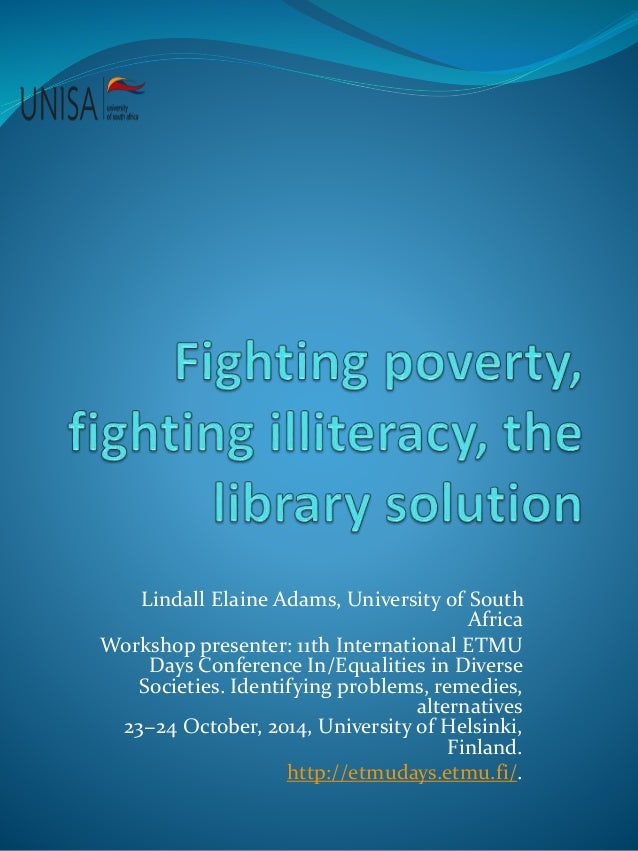 Fighting poverty, fighting illiteracy, the library solution