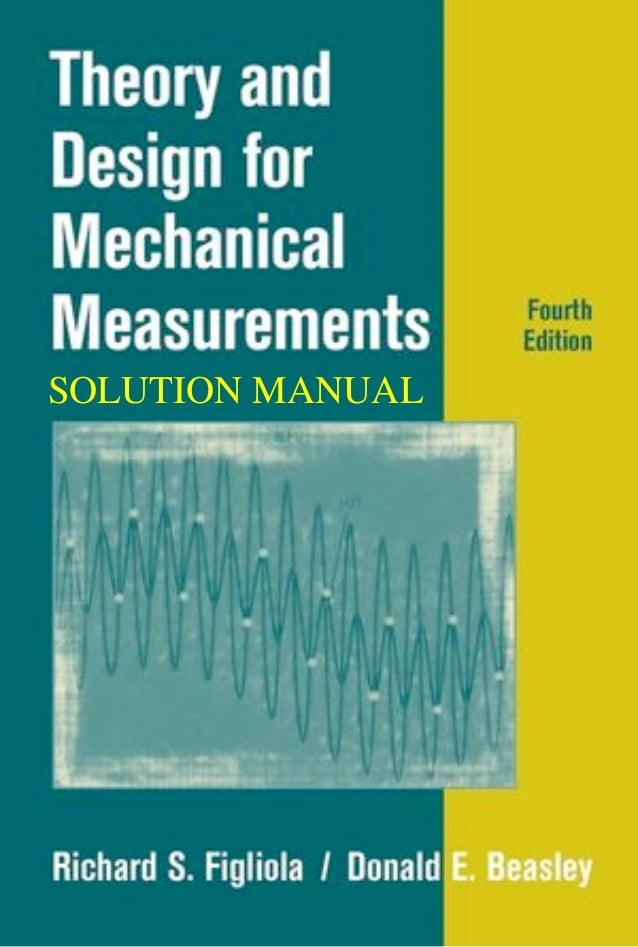 mechanical measurements 6th edition solution manual