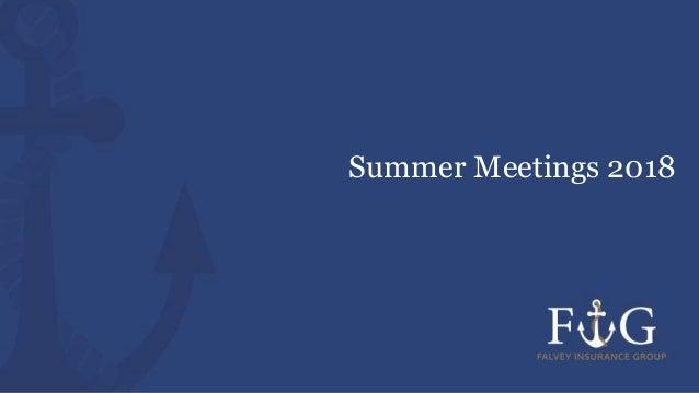 Summer Meetings 2018