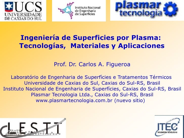 Ingeniería de superficies por plasma: tecnologías, materiales y aplicaciones
