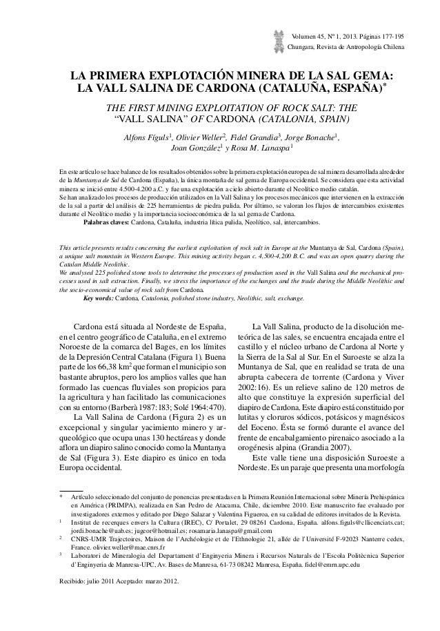 Volumen 45, Nº1, 2013. Páginas 177-195 Chungara, Revista de Antropología Chilena LA PRIMERA EXPLOTACIÓN MINERA DE LA SAL ...