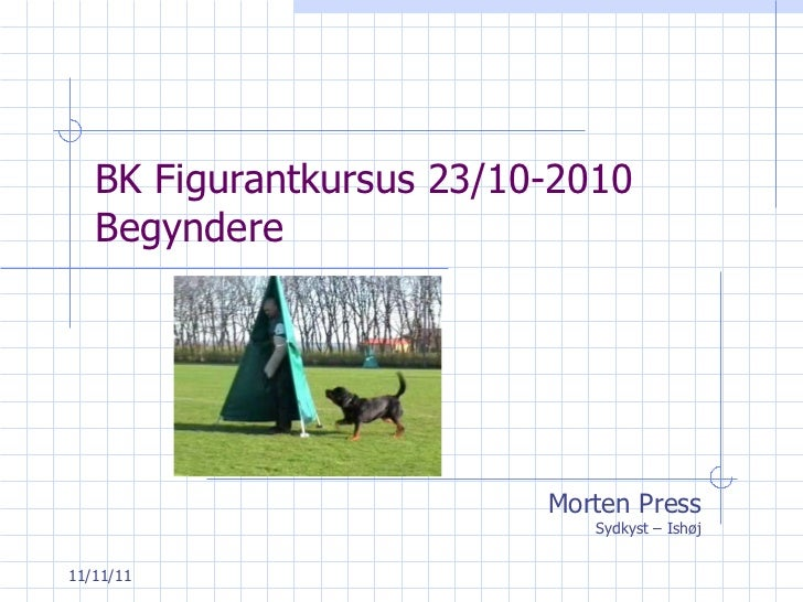 BK Figurantkursus 23/10-2010 Begyndere Morten Press Sydkyst – Ishøj