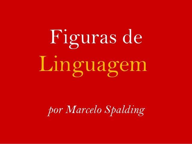 Figuras de Linguagem por Marcelo Spalding