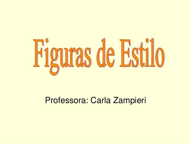 Professora: Carla Zampieri