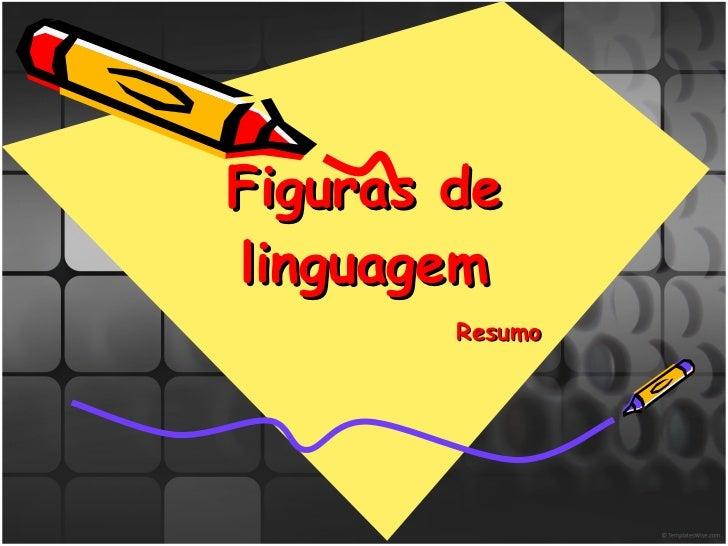 Resumo Figuras de linguagem