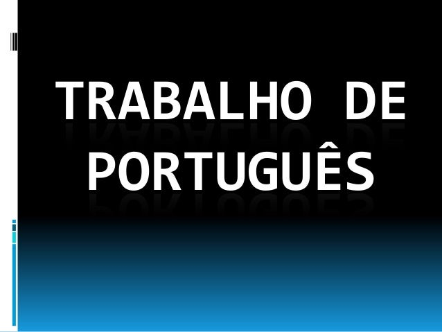 TRABALHO DEPORTUGUÊS