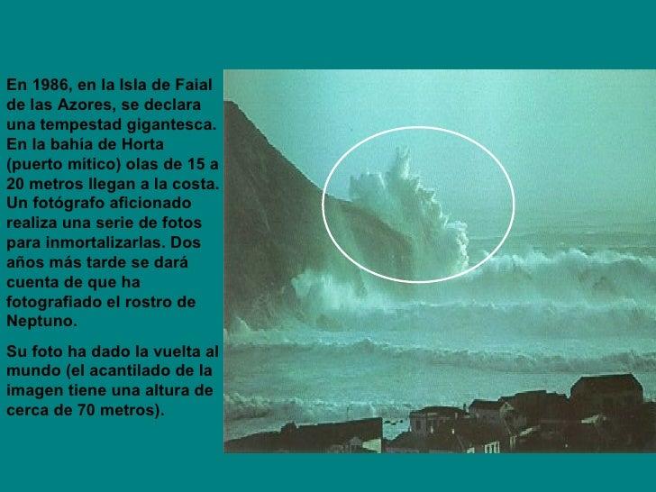 En 1986, en la Isla de Faial de las Azores, se declara una tempestad gigantesca. En la bahía de Horta (puerto mítico) olas...