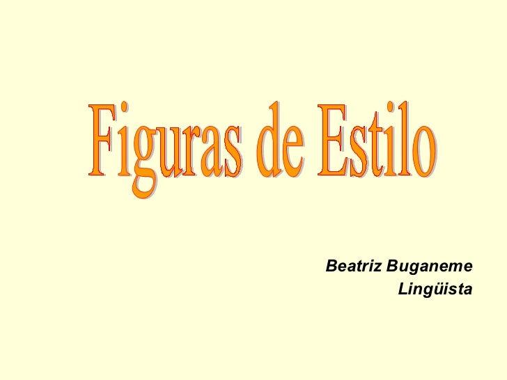 Beatriz Buganeme Lingüista Figuras de Estilo