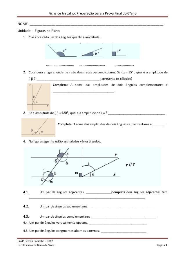 Ficha de trabalho: Preparação para a Prova Final do 6ºano Profª Helena Borralho – 2012 Escola Vasco da Gama de Sines Págin...