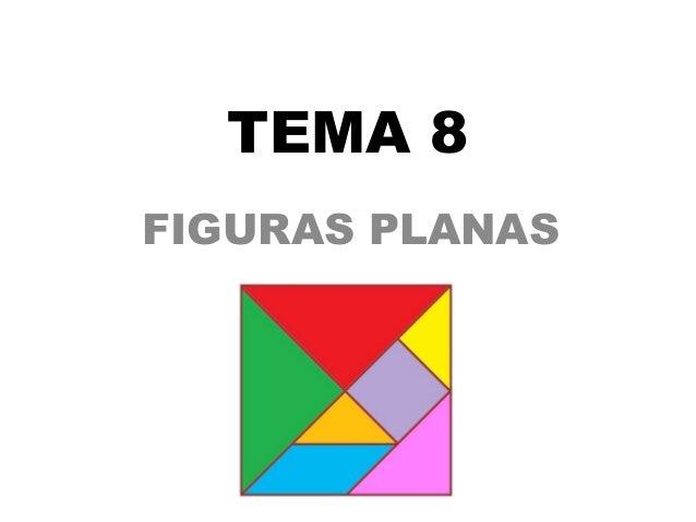 TEMA 8FIGURAS PLANAS