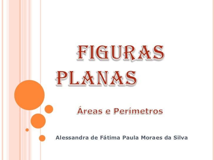 Alessandra de Fátima Paula Moraes da Silva