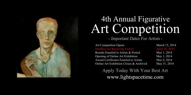 4thAnnualFigurative ArtCompetition ArtCompetitionOpens March15,2014 DeadlineforReceivingEntries April26,2014 ResultsEmaile...