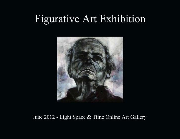 Figurative Art Exhibition         June 2012                     Light Space & Time Online Art Gallery                     ...