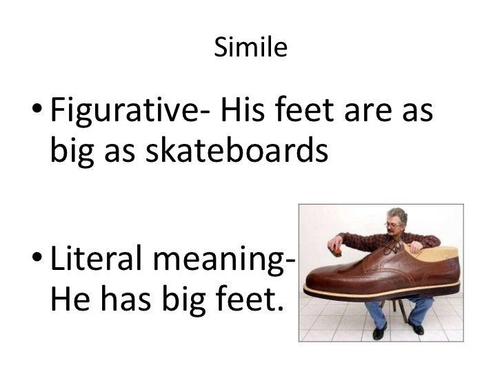 Figurative language simile, metaphor, personification, hyperbole