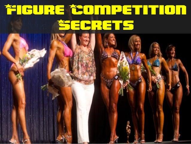Figure Competition Secrets