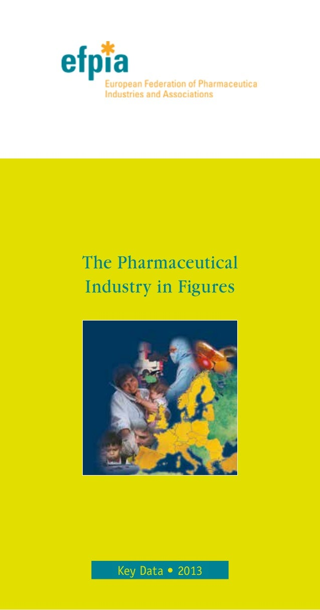 Key Data • 2013 The Pharmaceutical Industry in Figures