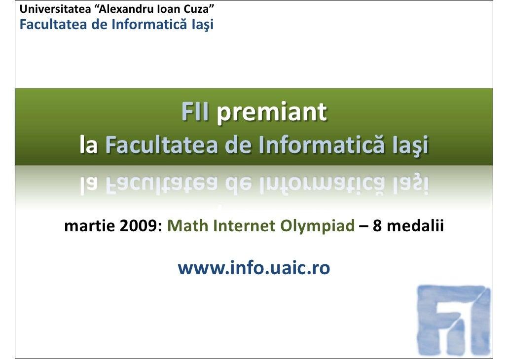 """Universitatea """"AlexandruIoanCuza"""" Facultatea deInformatică Iaşi                                 FIIpremiant           ..."""