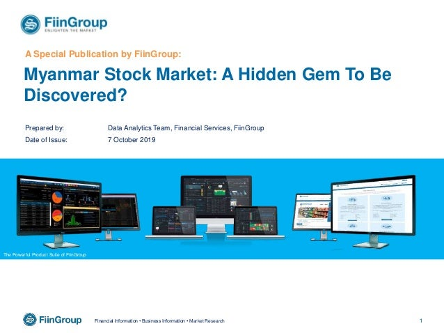 1Financial Information • Business Information • Market Research Myanmar Stock Market: A Hidden Gem To Be Discovered? A Spe...