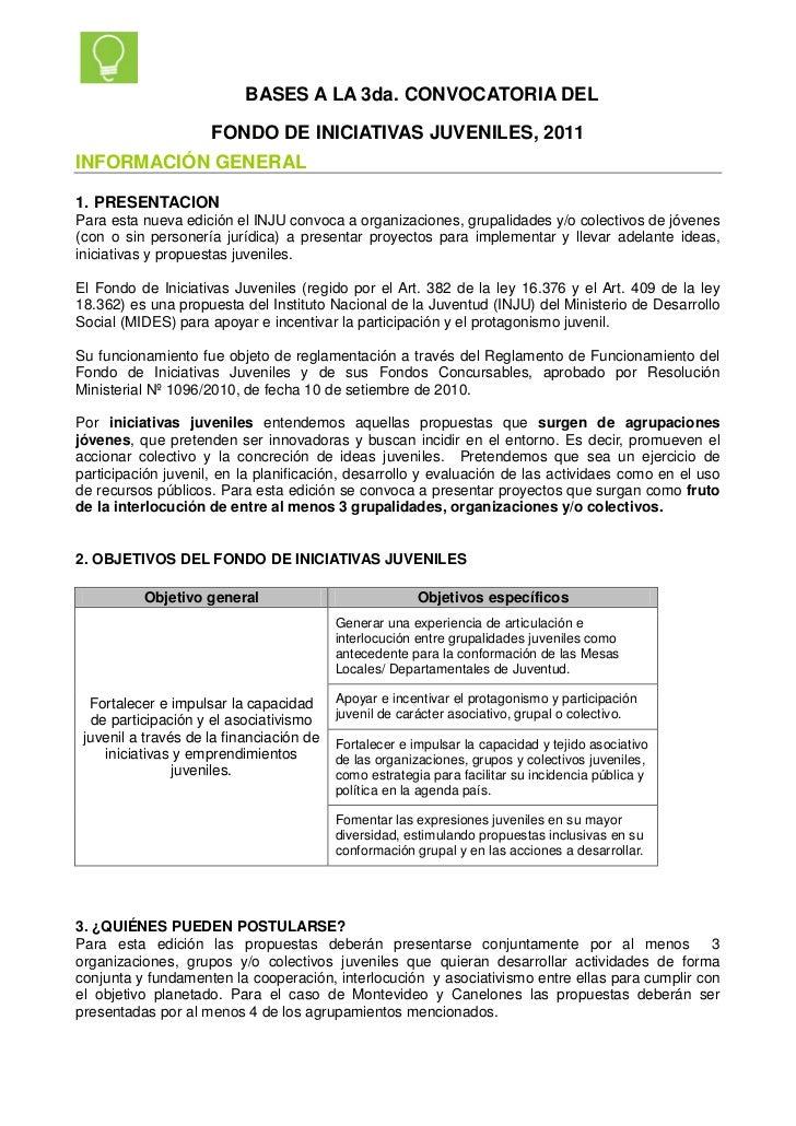 BASES A LA 3da. CONVOCATORIA DEL                     FONDO DE INICIATIVAS JUVENILES, 2011INFORMACIÓN GENERAL1. PRESENTACIO...