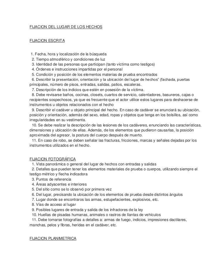 FIJACION DEL LUGAR DE LOS HECHOSFIJACION ESCRITA 1. Fecha, hora y localización de la búsqueda  2. Tiempo atmosférico y con...