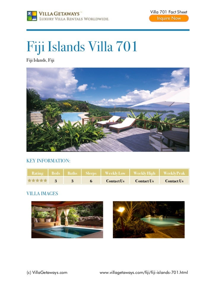 Villa 701 Fact SheetFiji Islands Villa 701Fiji Islands, FijiKEY INFORMATION:   Rating       Beds     Baths   Sleeps     We...