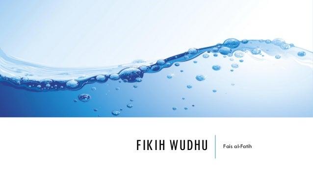 FIKIH WUDHU Fais al-Fatih