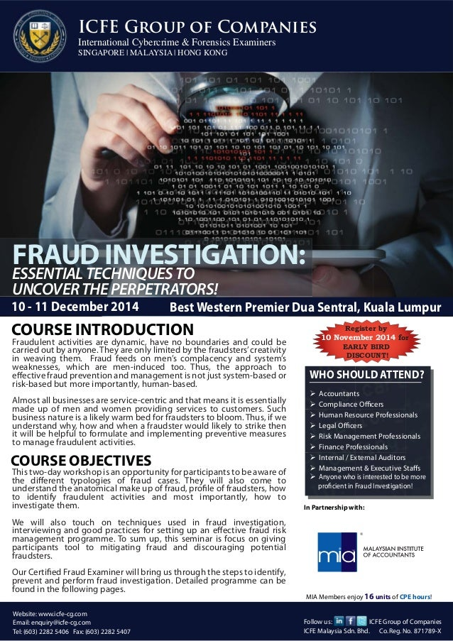 FRAUD INVESTIGATION:  ESSENTIAL TECHNIQUES TO  UNCOVER THE PERPETRATORS!  FINANCIAL STATEMENT FRAUD  ICFE Group of Compani...