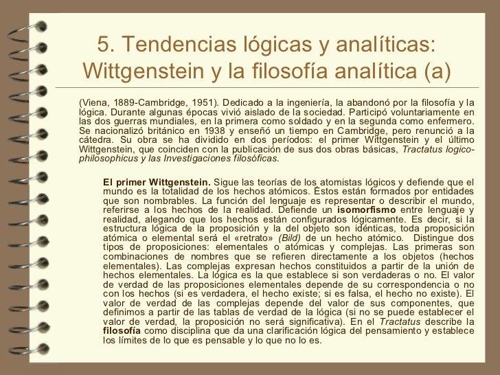 5. Tendencias lógicas y analíticas: Wittgenstein y la filosofía analítica (a) <ul><li>(Viena, 1889-Cambridge, 1951). Dedic...