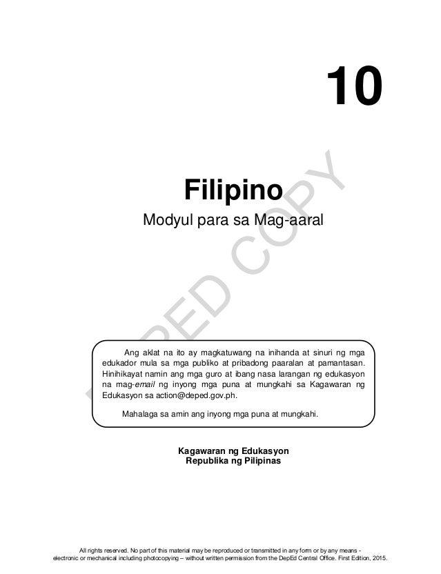 D EPED C O PY Filipino Modyul para sa Mag-aaral Kagawaran ng Edukasyon Republika ng Pilipinas Ang aklat na ito ay magkatuw...