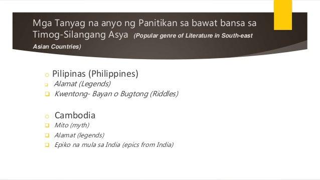 Mga Tanyag na anyo ng Panitikan sa bawat bansa sa Timog-Silangang Asya (Popular genre of Literature in South-east Asian Co...
