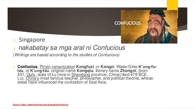 CONFUCIOUS o Singapore  nakabatay sa mga aral ni Confucious (Writings are based according to the studies of Confucious) ...