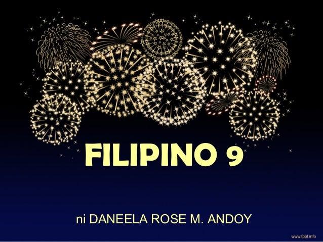 FILIPINO 9 ni DANEELA ROSE M. ANDOY