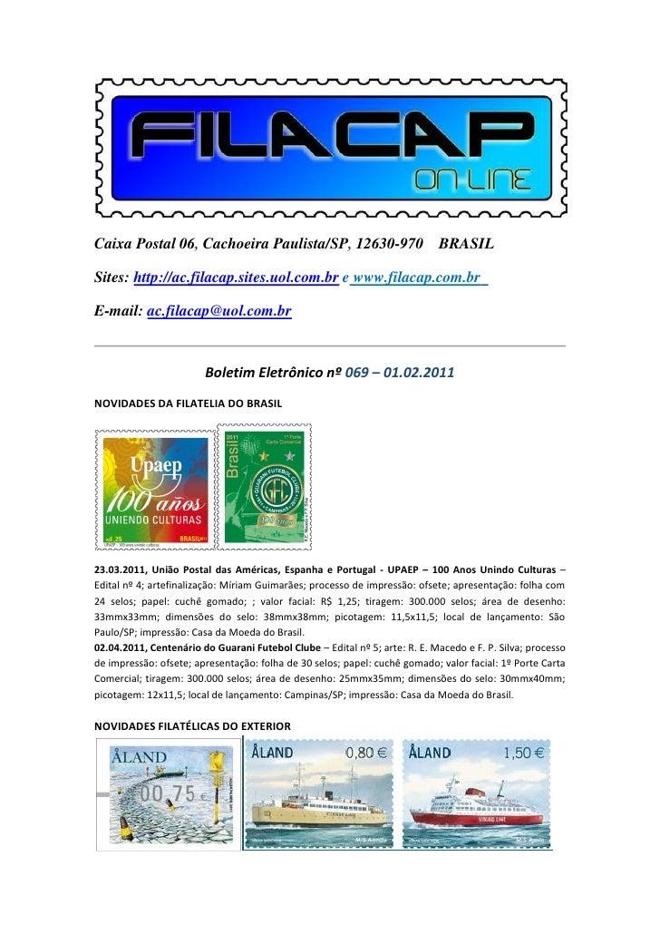 Caixa Postal 06, Cachoeira Paulista/SP, 12630-970 BRASILSites: http://ac.filacap.sites.uol.com.br e www.filacap.com.brE-ma...