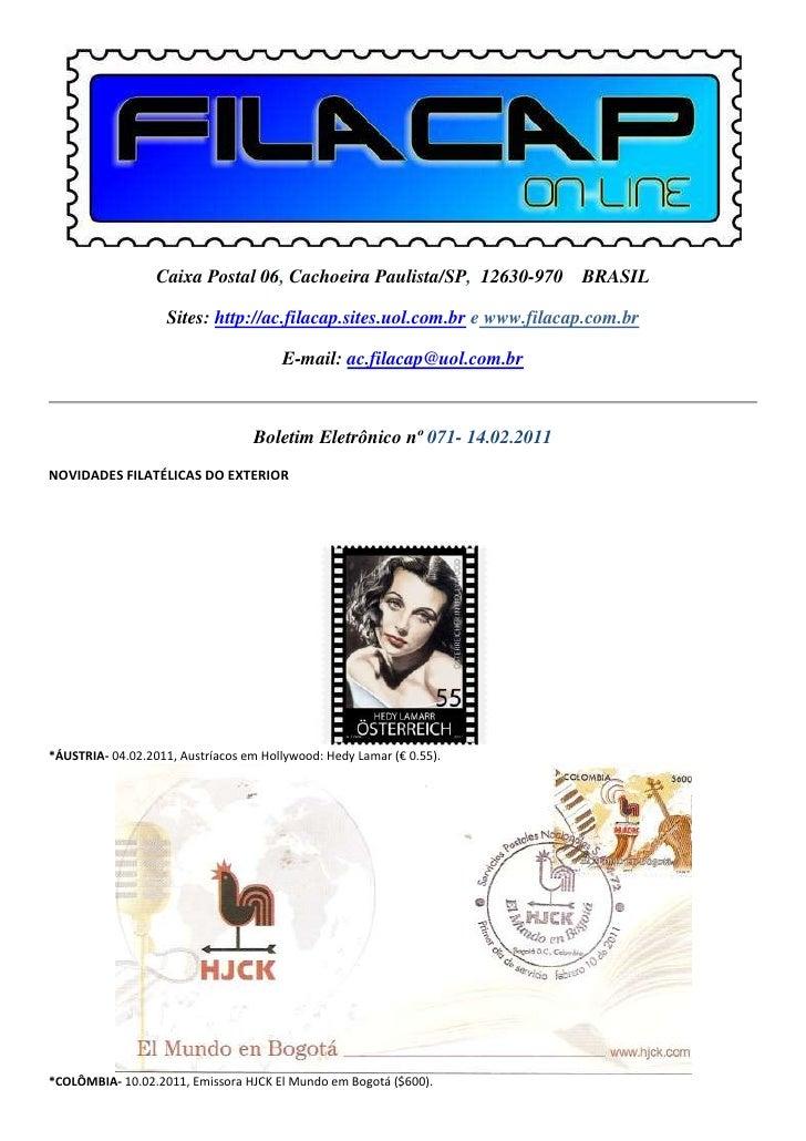 Caixa Postal 06, Cachoeira Paulista/SP, 12630-970 BRASIL                    Sites: http://ac.filacap.sites.uol.com.br e ww...