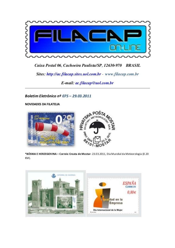 Caixa Postal 06, Cachoeira Paulista/SP, 12630-970 BRASIL        Sites: http://ac.filacap.sites.uol.com.br - www.filacap.co...