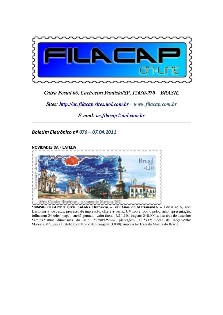 Caixa Postal 06, Cachoeira Paulista/SP, 12630-970 BRASIL         Sites: http://ac.filacap.sites.uol.com.br - www.filacap.c...