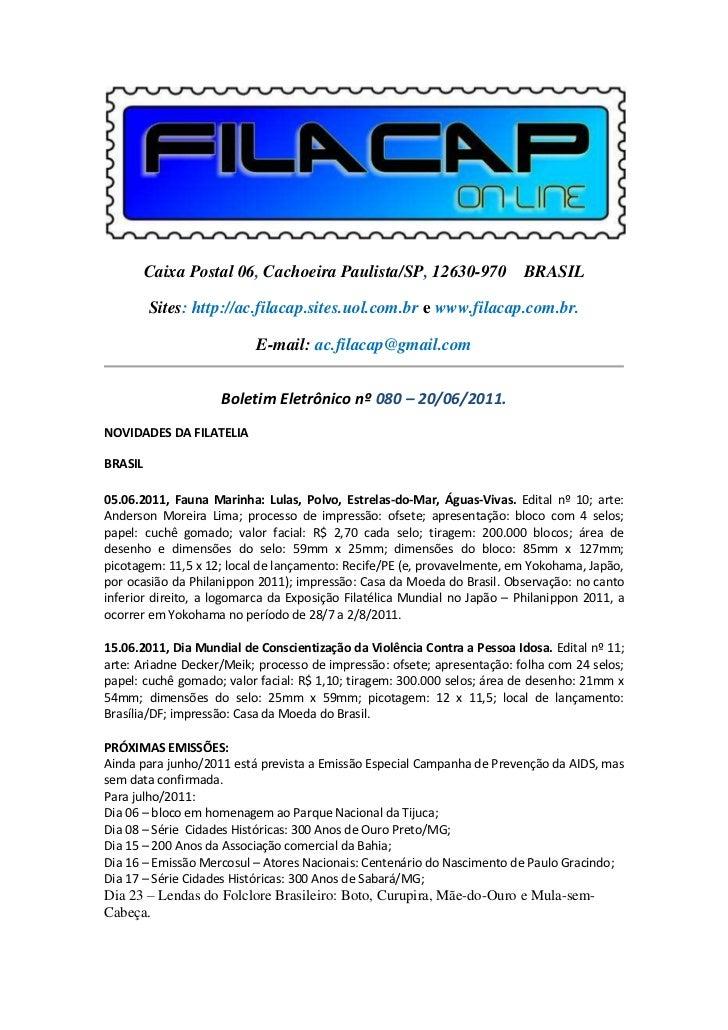 Caixa Postal 06, Cachoeira Paulista/SP, 12630-970 BRASIL         Sites: http://ac.filacap.sites.uol.com.br e www.filacap.c...