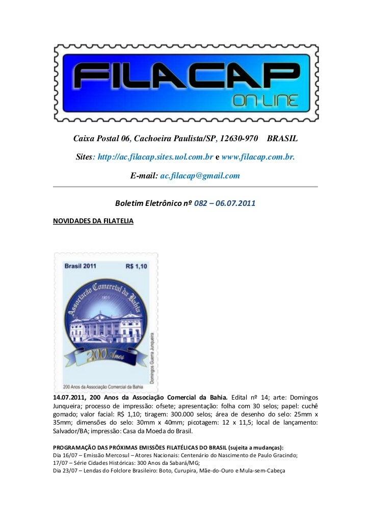 Caixa Postal 06, Cachoeira Paulista/SP, 12630-970 BRASIL        Sites: http://ac.filacap.sites.uol.com.br e www.filacap.co...