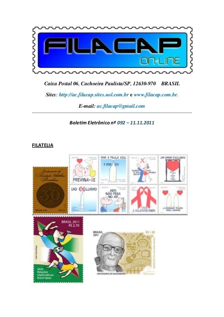 Caixa Postal 06, Cachoeira Paulista/SP, 12630-970 BRASIL     Sites: http://ac.filacap.sites.uol.com.br e www.filacap.com.b...